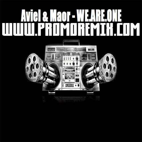 Aviel & Maor - WE.ARE.ONE