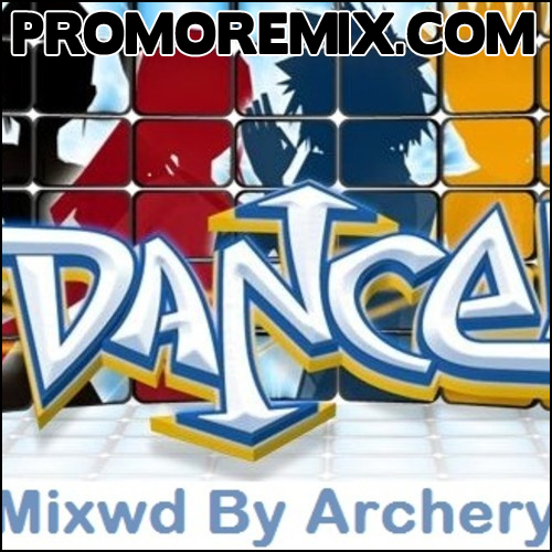 Dance (Mixsed By Archery) 2013