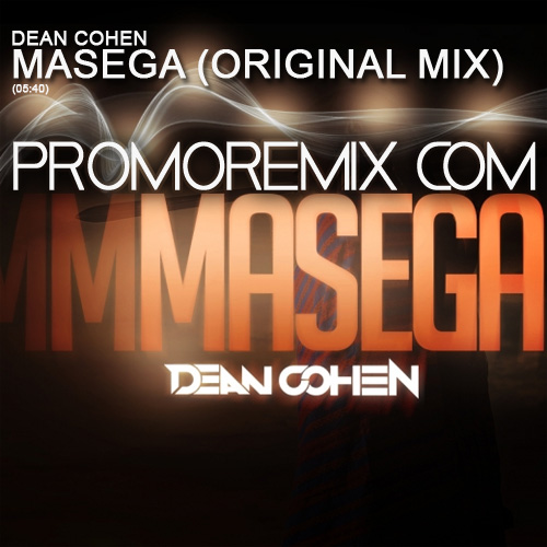 Dean Cohen - Masega (Original Mix)