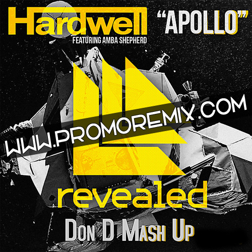Hardwell feat. Amba Shepherd - Apollo (Don D Mash Up)