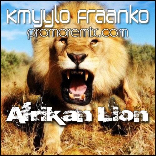 Kmyylo Fraanko vs Genairo Nvilla - Afrikan Lion (Kmyylo Fraanko Jungle Vibe Bootleg)