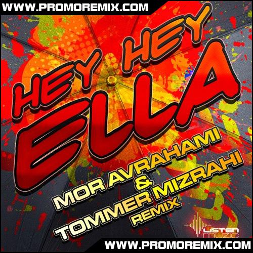 Mor Avrahami & Tommer Mizrahi - Hey Hey Ella
