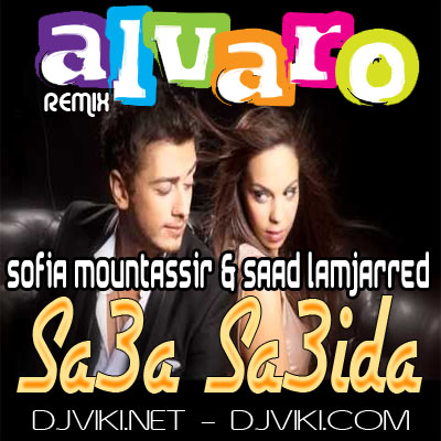 Sofia mountassir & Saad Lamjarred - Sa3a Sa3ida (ALVARO & PUNISH THEATRO REMIX)