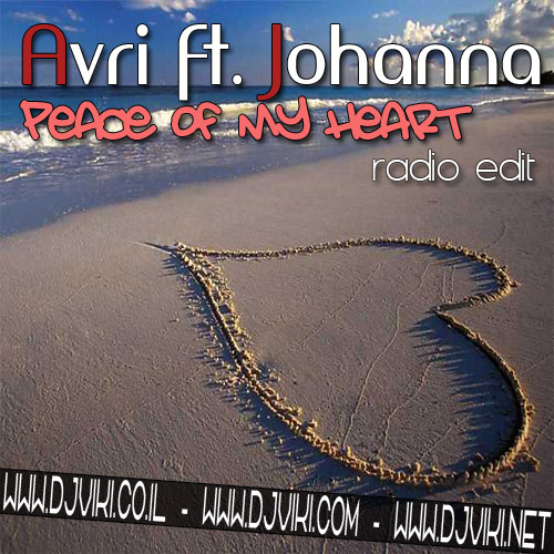 avri ft johanna-peace of my heart(radio edit)